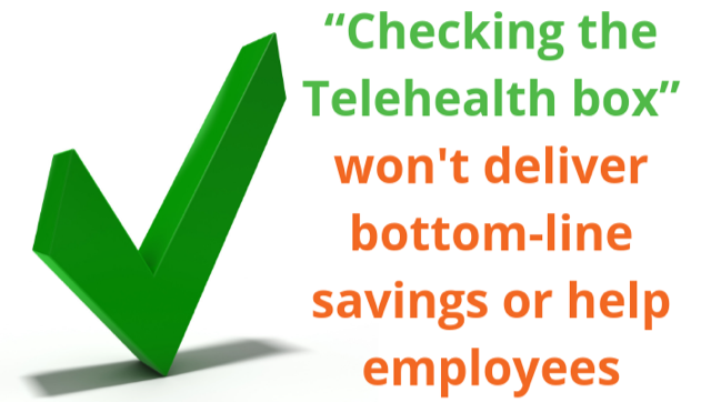 Checking Telehealth Box is Not Enough
